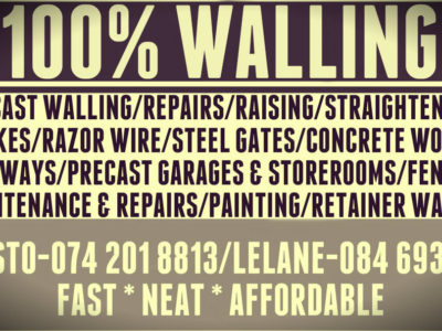 100 PERCENT WALLING MAINTENANCE AND REPAIRS